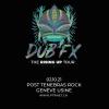 Dub fx (AUS) Post Tenebras Rock - L'Usine Genève Tickets