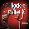 Rock the Ballet X MAAG Halle Zürich Tickets
