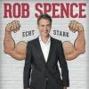 Rob Spence - Echt stark Bernhard-Theater Zürich Tickets