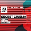 Techno Me // Secret Cinema - DJ Dub - Daparec Audio Club Genève Tickets