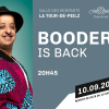 Booder is Back Salle des Remparts La Tour de Peilz Tickets
