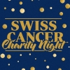 Swiss Cancer Charity Night DAS ZELT Basel Tickets