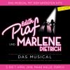 Edith Piaf und Marlene Dietrich - Das Musical MAAG Halle Zürich Tickets
