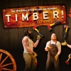 Timber! MAAG Halle Zürich Tickets