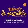 Titeuf - le pestacle Salle Paderewski - Casino de Montbenon Lausanne Tickets