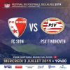 Match de Gala International de Football - FC Sion vs PSV Eindhoven Stade St-Marc Le Châble Biglietti