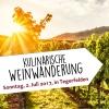 Kulinarische Weinwanderung Rebberge rund um Tegerfelden Tegerfelden Tickets