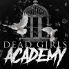 Dead Girls Academy (USA) Werkk Kulturlokal Baden Tickets