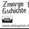 ZmorgeGschichte: Kilian Ziegler & Samuel Blatter Altes Spital Solothurn Tickets