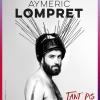 Aymeric Lompret - Tant pis Théâtre de la Madeleine Genève Biglietti