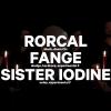 Rorcal (CH) + Fange (F) + Sister Iodine (F) Amalgame Yverdon-les-Bains Biglietti
