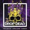 Drop Dead #22 Amalgame Yverdon-les-Bains Tickets