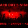 Hard Day's Night : Hubris. + Darius + Kode (CH) Amalgame Yverdon-les-Bains Biglietti