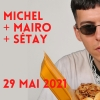 Michel (F) + Mairo (CH) + Sétay (CH) Amalgame Yverdon-les-Bains Billets