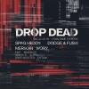 Drop Dead #19 Amalgame Yverdon-les-Bains Tickets
