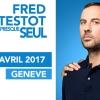Fred Testot Théâtre de la Madeleine Genève Tickets