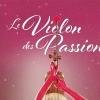 Le Violon des Passions L'Octogone Pully Tickets