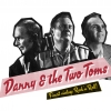 Danny & The Two Toms Atlantis Basel Tickets