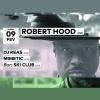 Robert Hood - DJ Reas - Mimetic - Ski Club Audio Club Genève Biglietti
