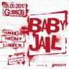 Baby Jail & Humungus Guss39 Bülach Tickets