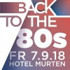 Back to the 80s Hotel Murten Murten Billets