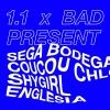 Sega Bodega, Coucou Chloe, Shy Girl, Englesia Bad Bonn Düdingen Tickets