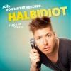"""Joël von Mutzenbecher - """"Halbidiot"""" Club Bonsoir Bern Tickets"""