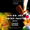 Die Oster-Party Trafohalle im TRAFO Baden Tickets