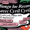 Bongo Joe Records avec Cyril Cyril Queen Kong Club Neuchâtel Tickets