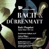 Bach et Dürrenmatt Salle de l'Inter Porrentruy Tickets