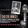 KUNTERBUNT mit Kunz (DUO) Chollerhalle Zug Billets
