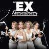 Die Exfreundinnen Cinema 8 Schöftland Billets