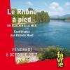 Le Rhône à pied du glacier à la mer Salle Point favre Chêne-Bourg Tickets