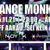 Dance Monkey Kiff, Saal Aarau Billets