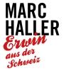 """Marc Haller - """"Neues Programm 19"""" DAS ZELT Bern Biglietti"""
