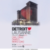Detroit Love D! Club Lausanne Billets