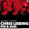 Chris Liebing + Pig&Dan D! Club Lausanne Tickets