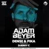 Adam Beyer + Dense & Pika D! Club Lausanne Billets