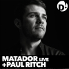 Matador live + Paul Ritch D! Club Lausanne Billets