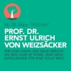 Prof. Dr. Ernst Ulrich von Weizsäcker Casino Theatersaal Winterthur Biglietti