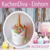KuchenDiva - Einhorn Stadthalle, OG Raum 4 Dietikon Tickets