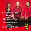 Le carnaval des animaux & Ma mère l'Oye Salle Point favre Chêne-Bourg Tickets