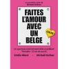 Faites l'amour avec un Belge Théâtre de Terre Sainte Coppet Biglietti