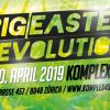 Big Easter Revolution 2019 Komplex 457 Zürich Biglietti