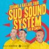 Sud Sound System Komplex Klub Zürich Billets