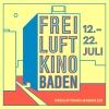 Freiluftkino Baden 2017 Oberste Etage Parkhaus Gartenstrasse Baden Biglietti