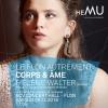 Le Flon autrement: Corps & Âme - Hélène Walter BCV Concert Hall Lausanne Tickets