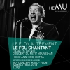 Le Flon autrement: Le fou chantant - Charles Trenet BCV Concert Hall Lausanne Biglietti