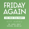 Friday Again KIFF Aarau Tickets