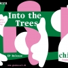 Into the Trees Gaskessel Bern Tickets